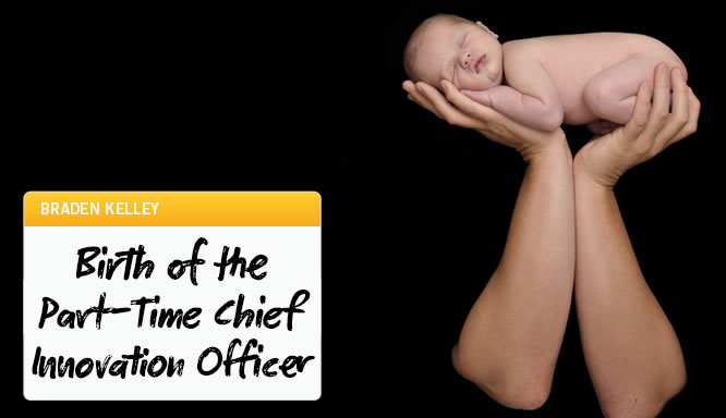 Birth of the Part-Time Chief Innovation Officer