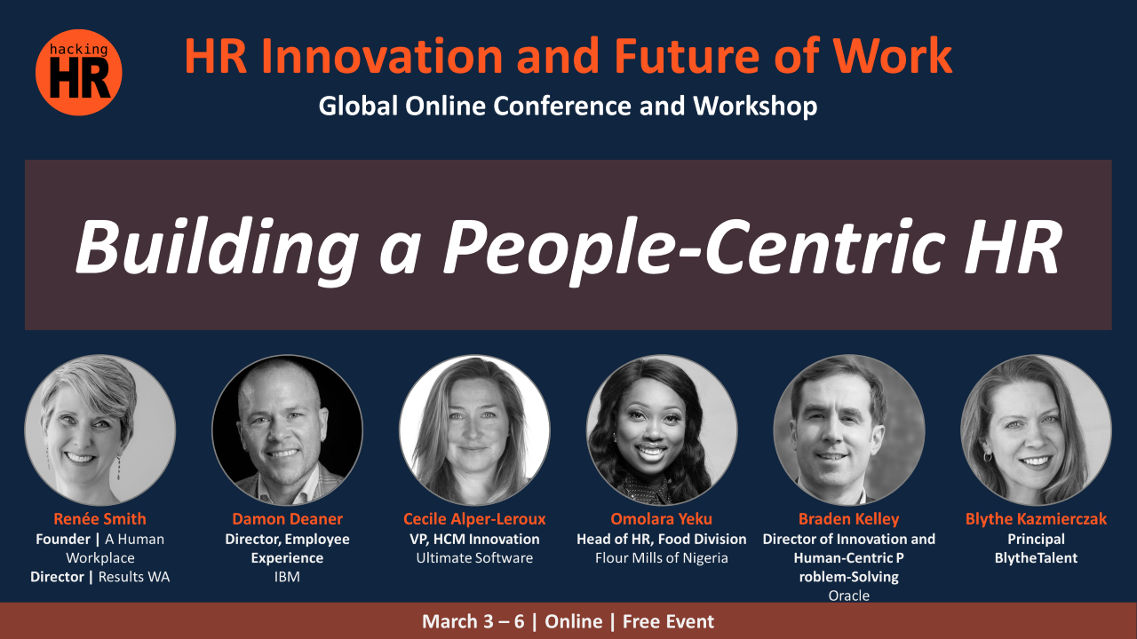 Join Me Online at the Hacking HR Innovation Conference - Building a People-Centric HR