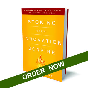 Order your copy of 'Stoking Your Innovation Bonfire'