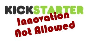 Kickstarter Logo - No Innovation Allowed