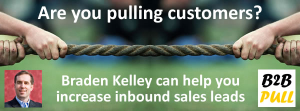 Increase Inbound Sales Leads with a Pull Marketing Strategy from Braden Kelley