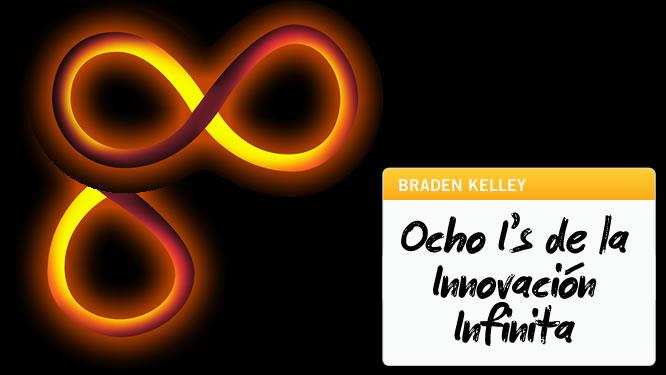Las Ocho I's de la Innovación Infinita