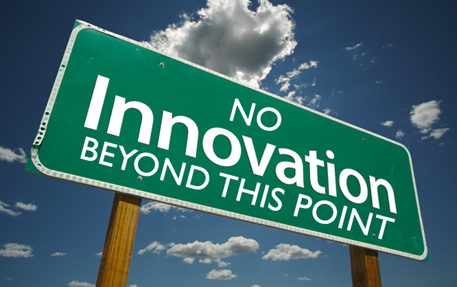 No Innovation Beyond This Point