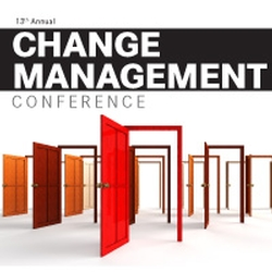 13th Annual Change Management Conference Wrapup