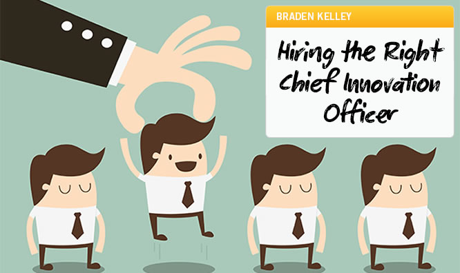 Hiring the Right Chief Innovation Officer