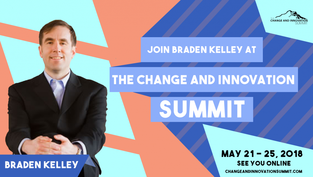 Join Braden Kelley at the Change and Innovation Summit