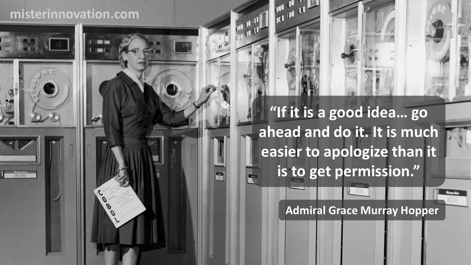 Admiral Grace Hopper Quote on Not Asking for Permission
