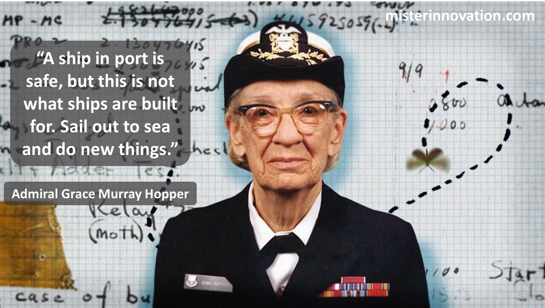 Admiral Grace Hopper Quote on Sailing to Sea to Do New Things
