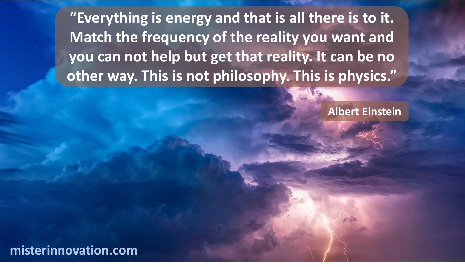 Albert Einstein Everything Energy