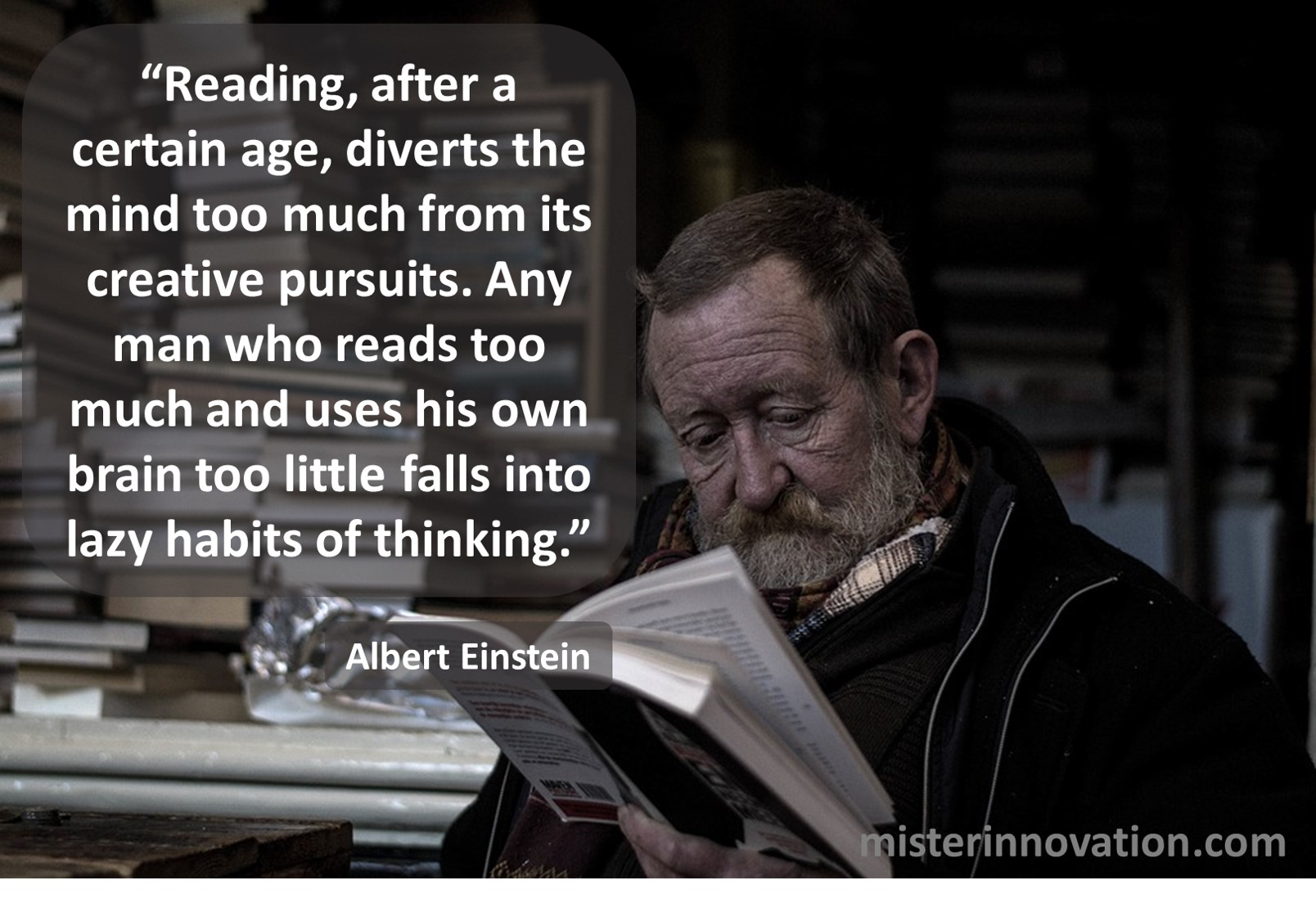 Albert Einstein Quote on Too Much Reading Creativity and Thinking