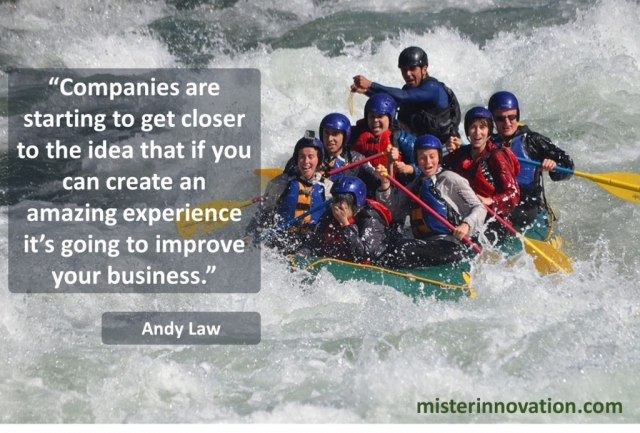 Andy Law Quote on Experience Improving Business