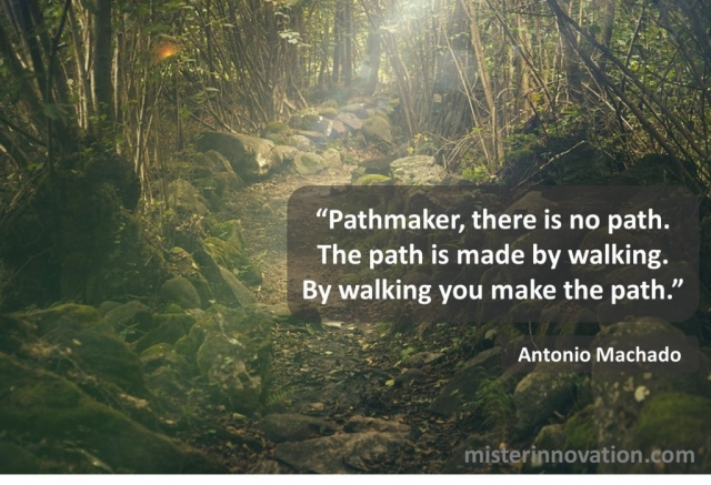 Antonio Machado Quote on Making a Path by Walking