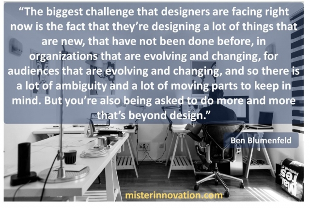 Ben Blumenfeld quote on going beyond design