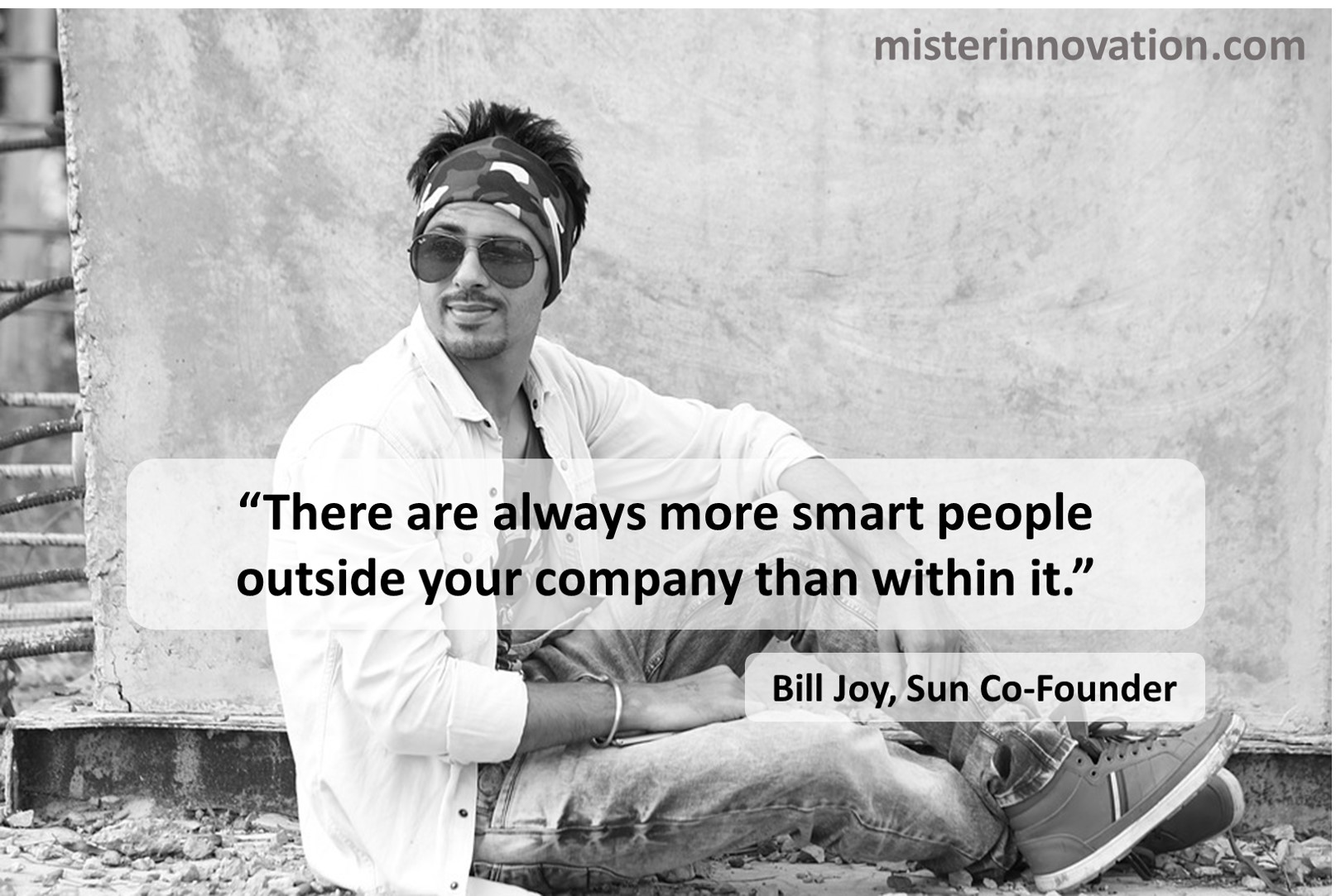Bill Joy Quote on Smart People Outside