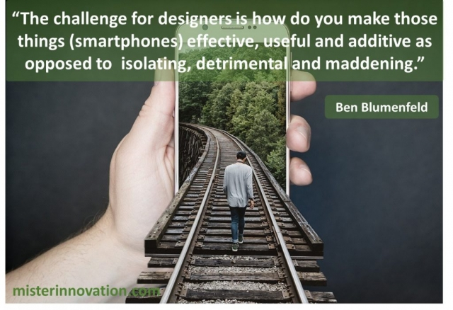 Bob Blumenfeld Quote on Useful Smartphone Designers