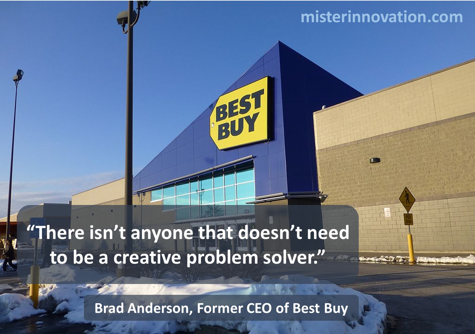 Brad Anderson of Best Buy Quote on Creative Problem Solvers