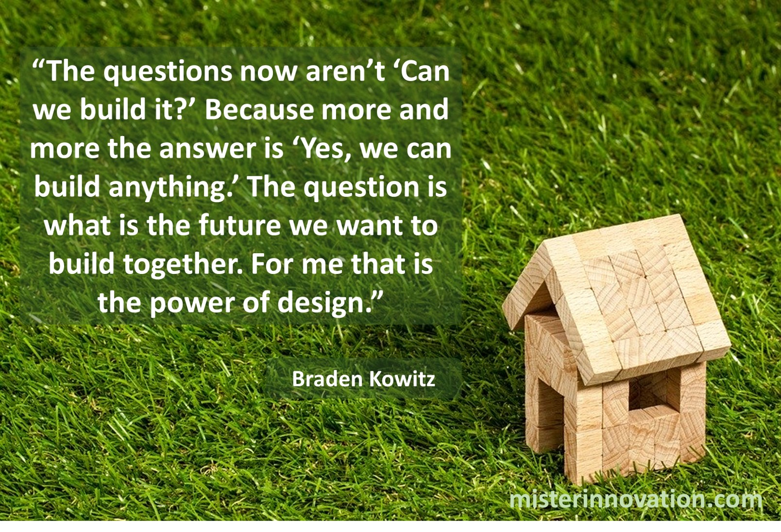 Braden Kowitz quote about building the future of design together