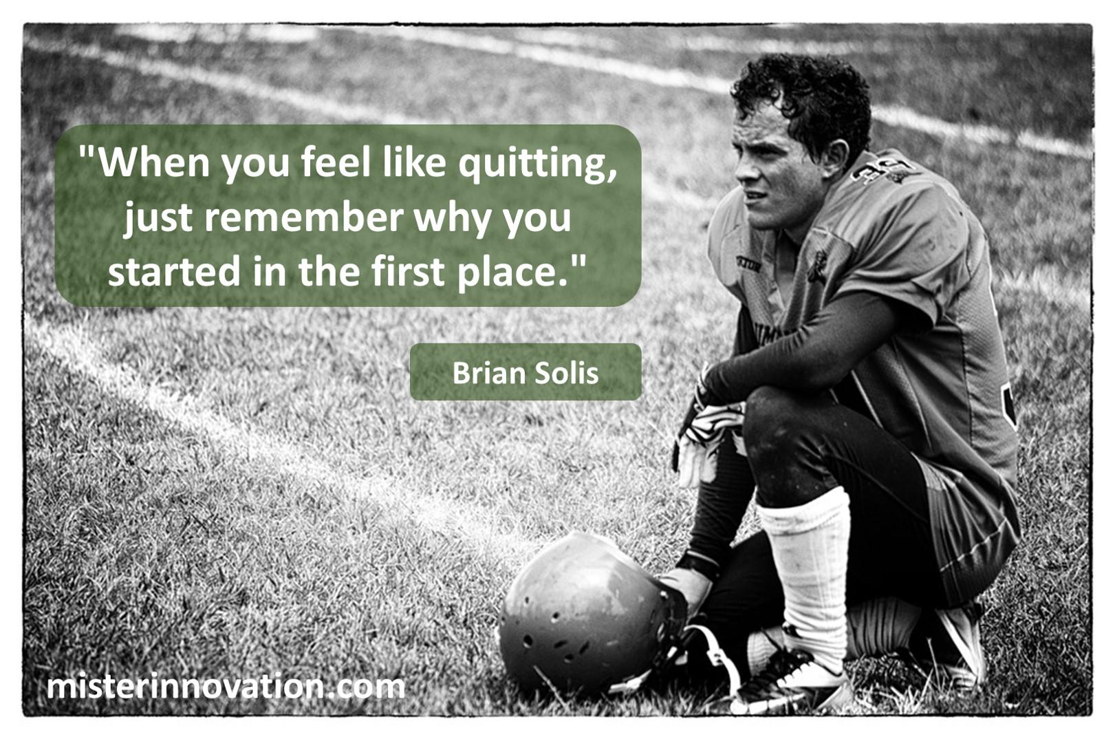 Brian Solis Quitting