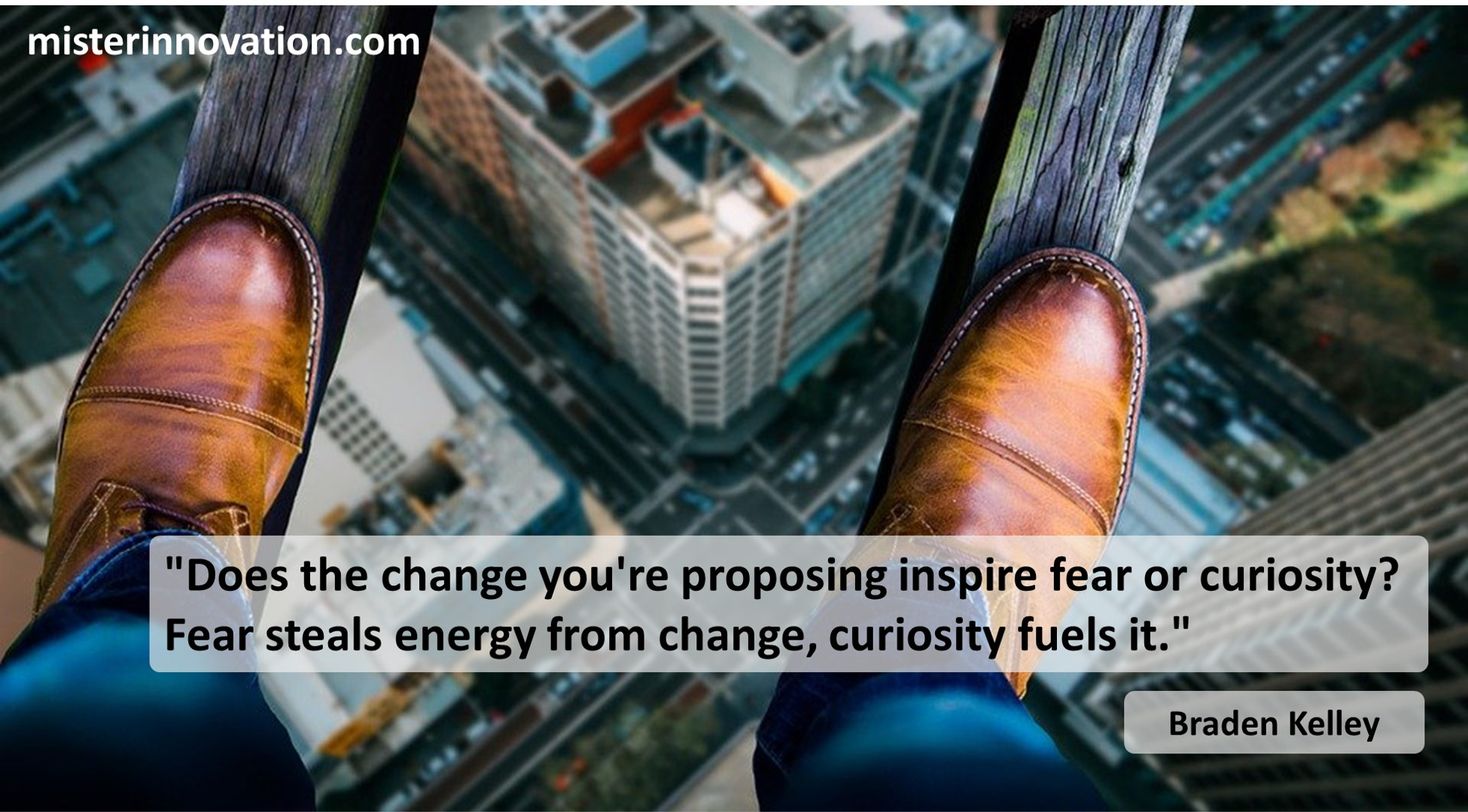 Change Fear and Curiosity