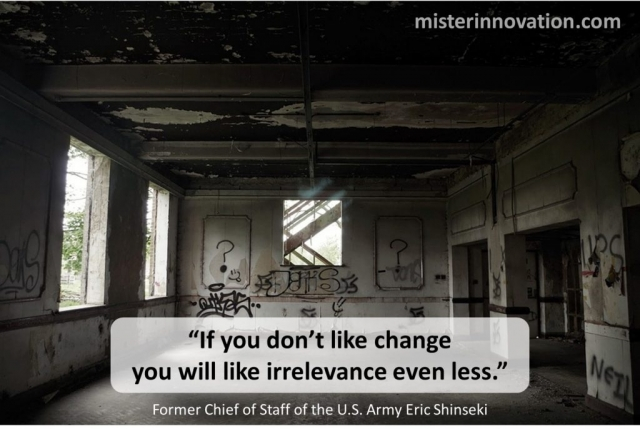 Change Irrelevance Eric Shinseki