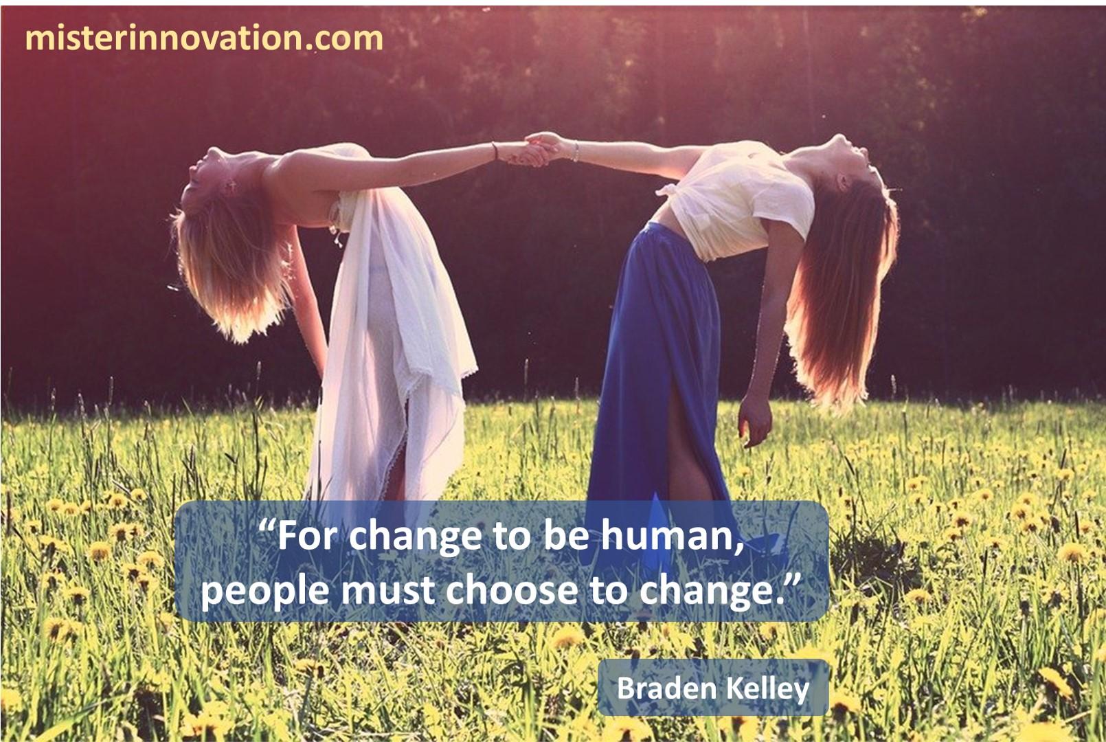 Change to be Human