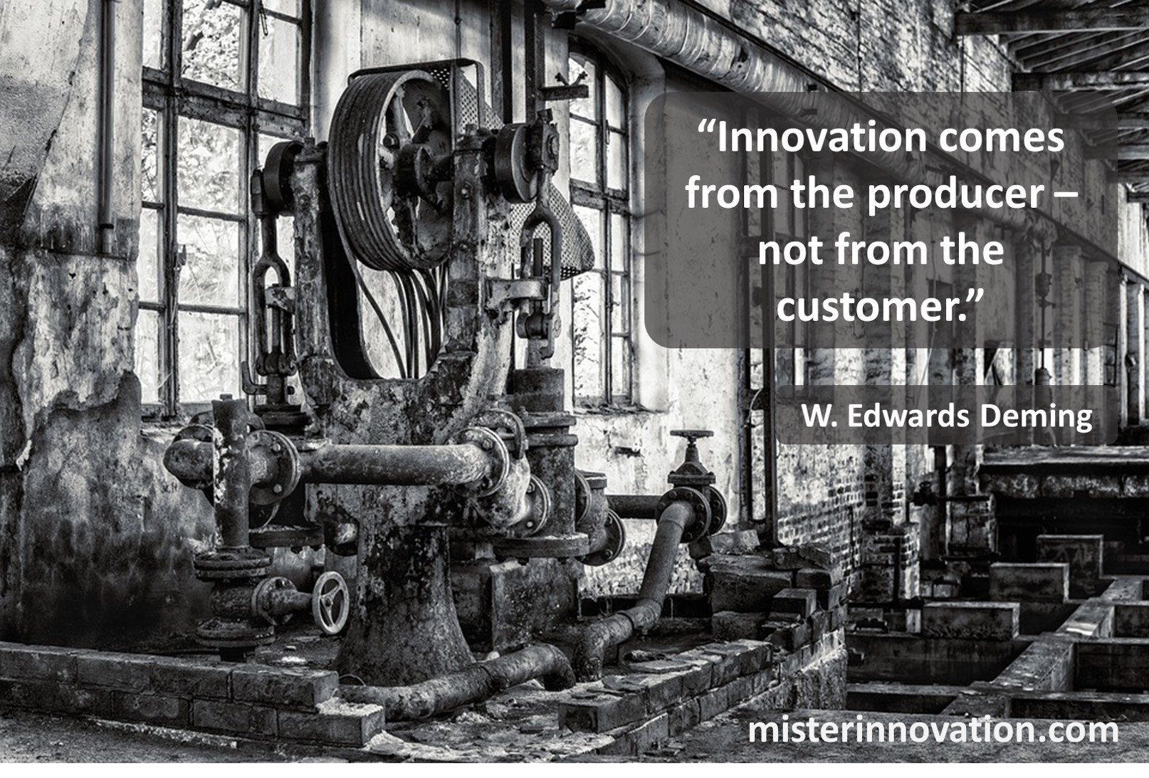 W Edwards Deming Quote on Innovation from Producer Not Customer