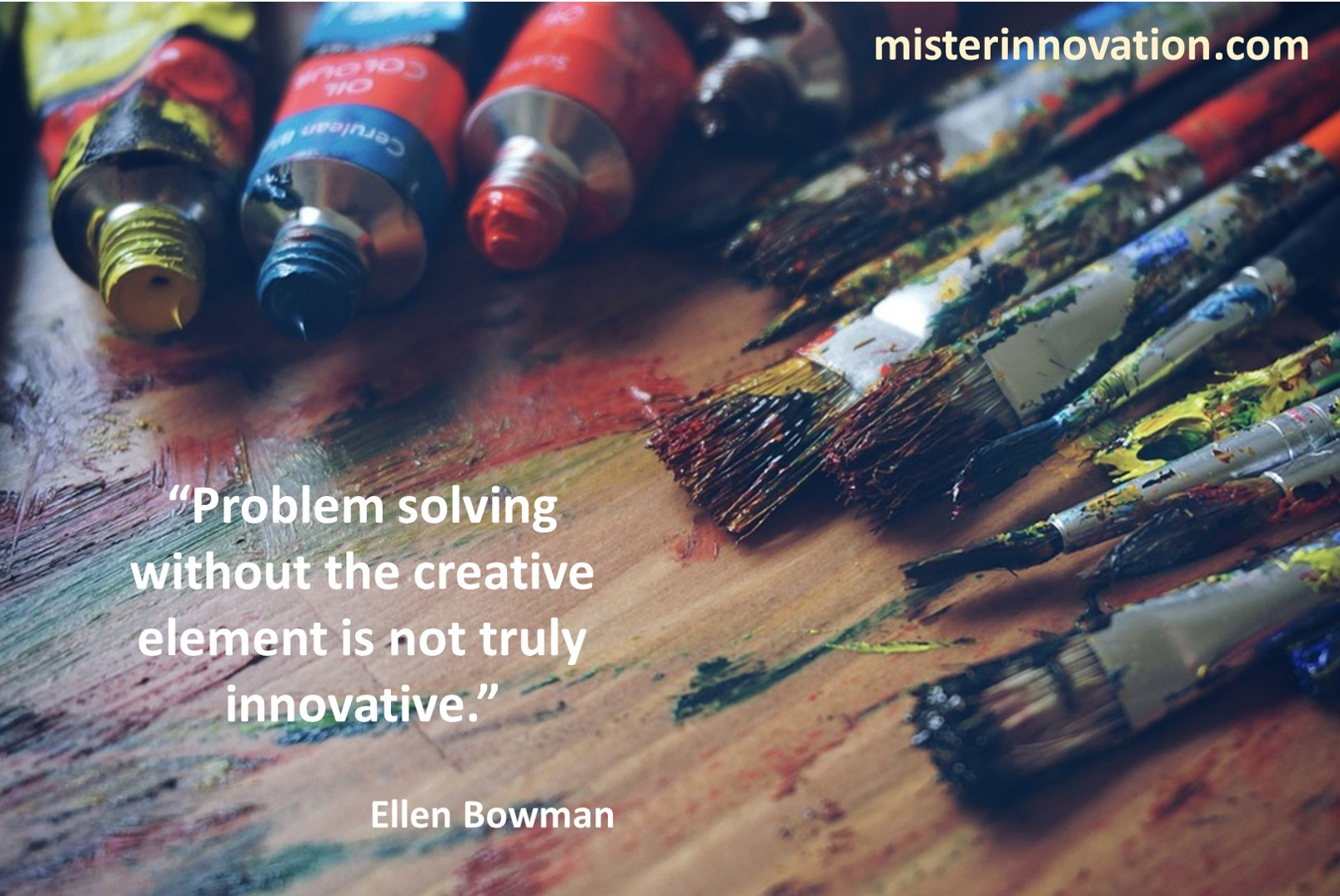 Ellen Bowman Quote on Creative Problem Solving
