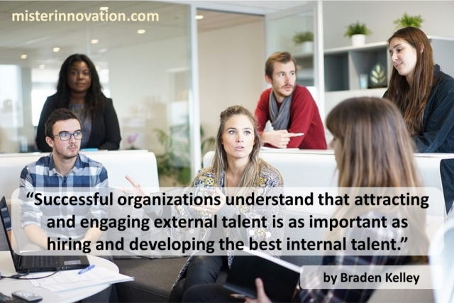 Braden Kelley quote on External and Internal Talent