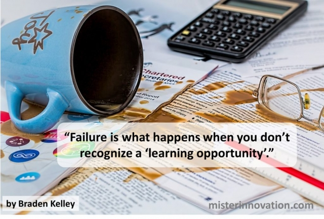 Failure and Learning Opportunity Quote from Braden Kelley