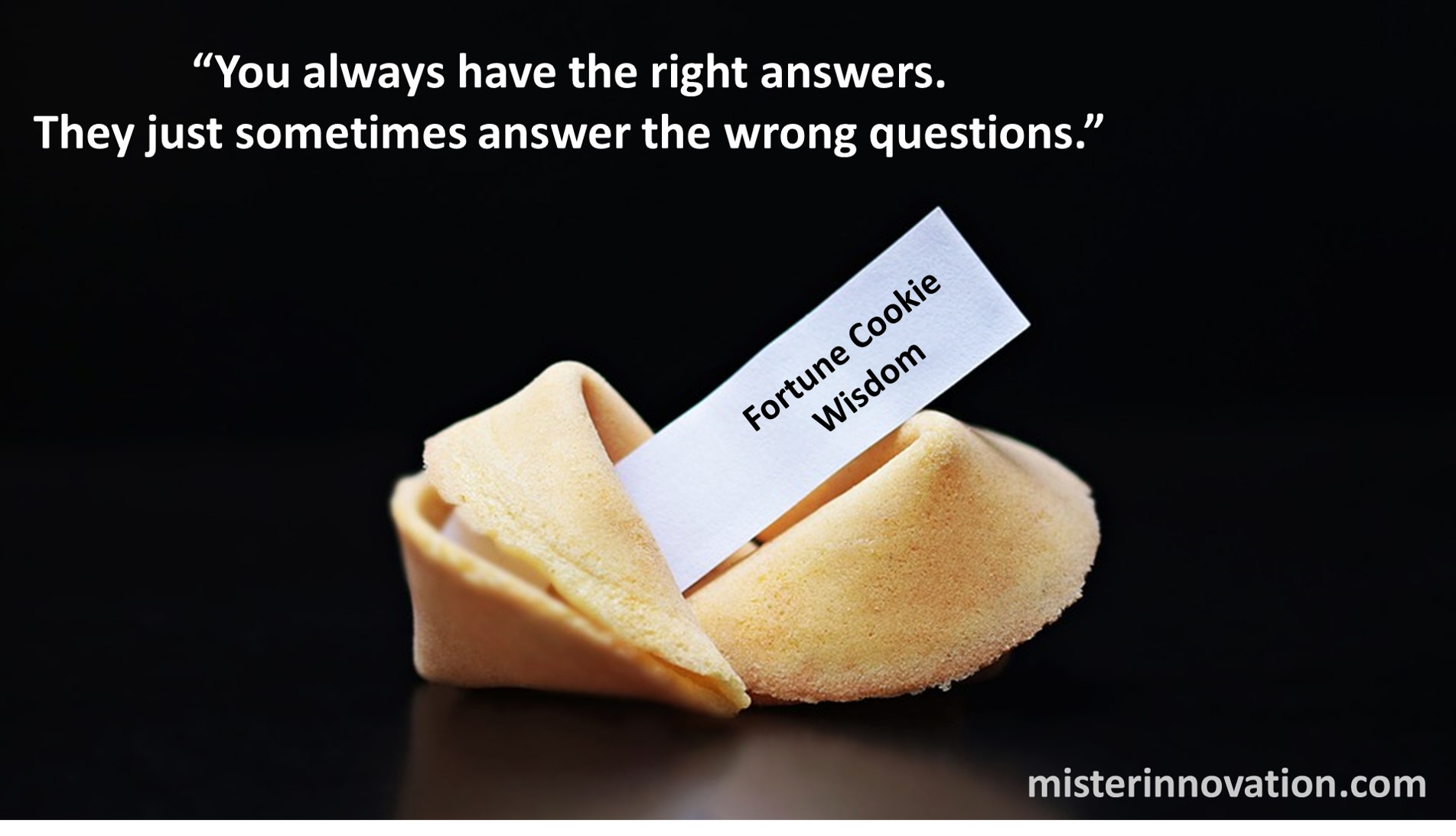 Fortune Cookie Wisdom on Questions and Answers