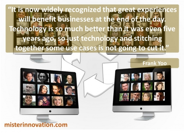 Frank Yoo Quote on Great Experiences and Business Benefits and Technology