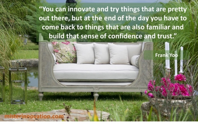 Frank Yoo Quote on Innovation Confidence and Trust