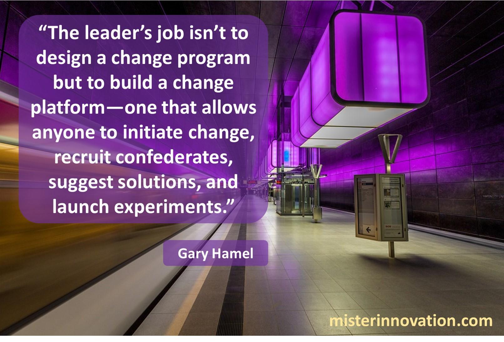 Gary Hamel Change Platform
