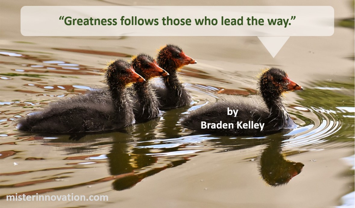 Greatness Quote from Braden Kelley