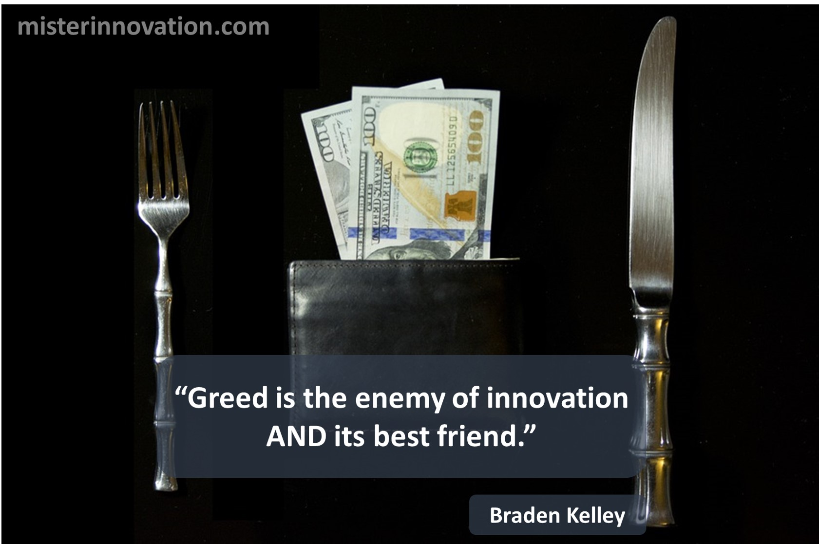 Braden Kelley Quote on Greed and Innovation