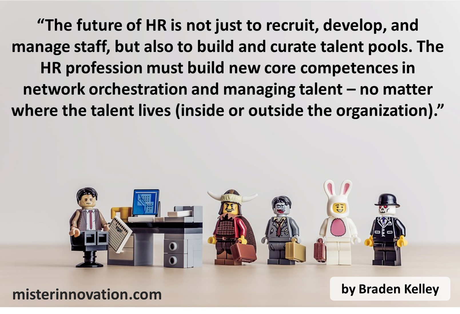 Braden Kelley quote on Human Resources and External Talent Pools