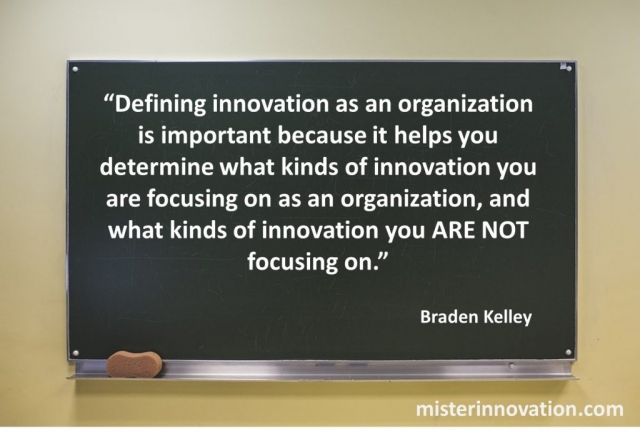Innovation Definition Gives Focus Quote from Braden Kelley