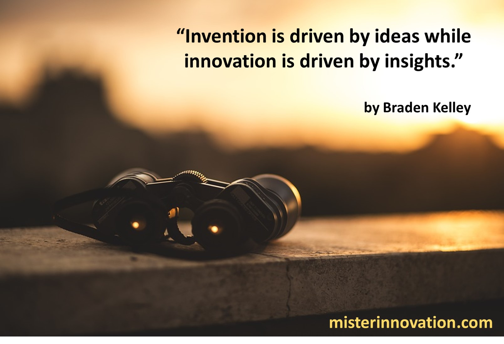 Invention Ideas Innovation Insights Quote from Braden Kelley