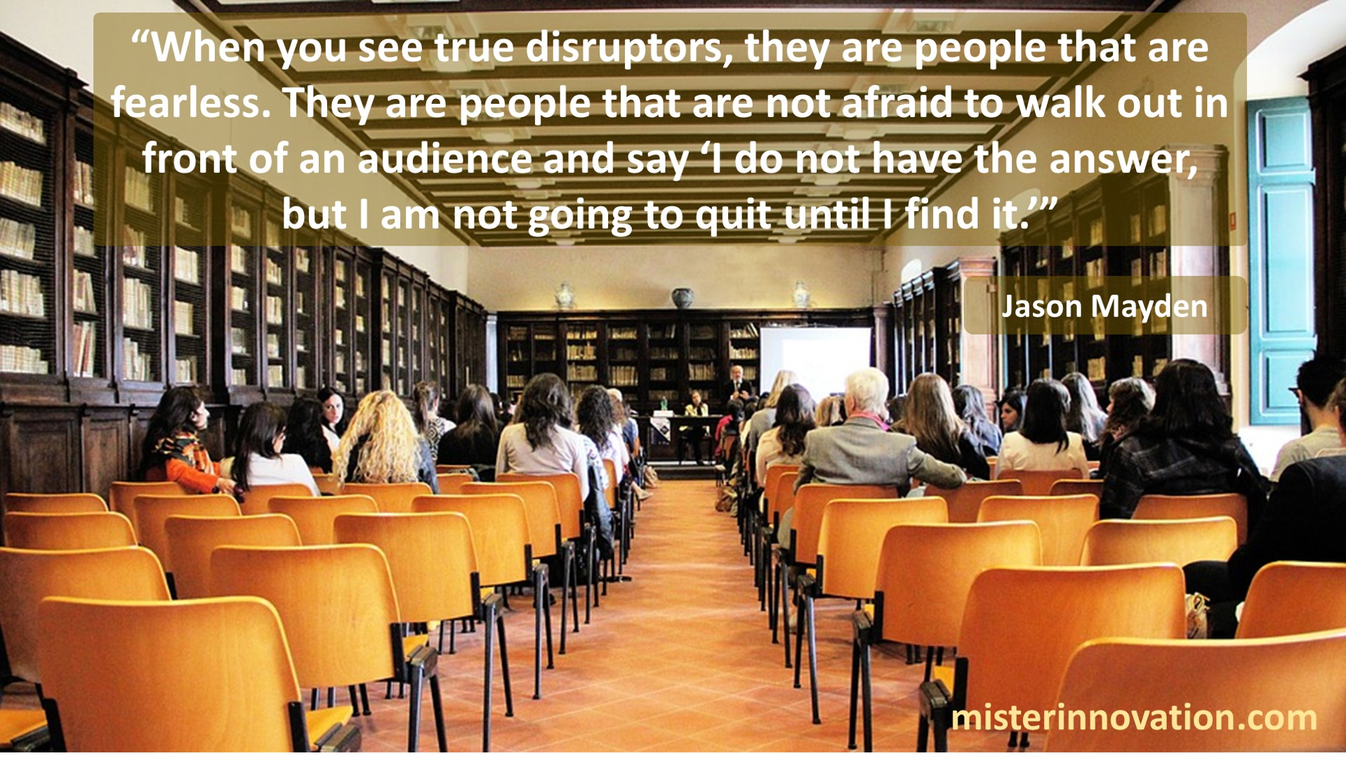 Jason Mayden Quote about Fearless Disruptors