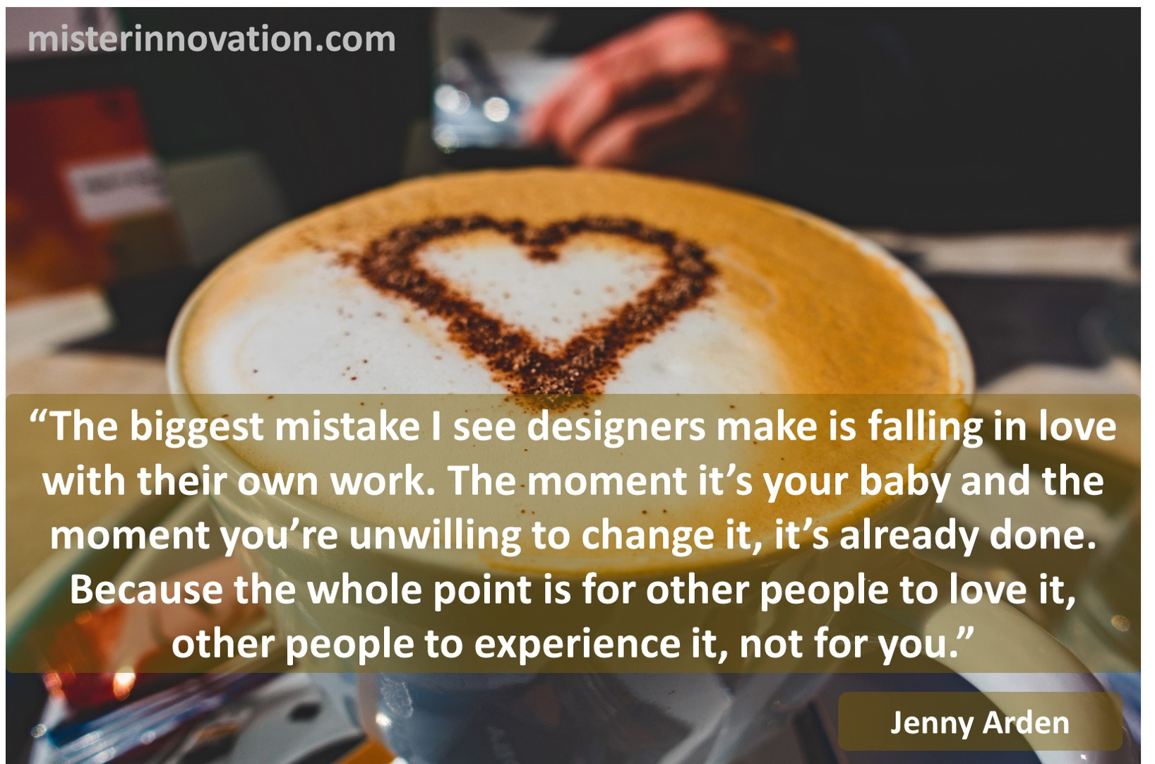 Jenny Arden Quote on Love and Design