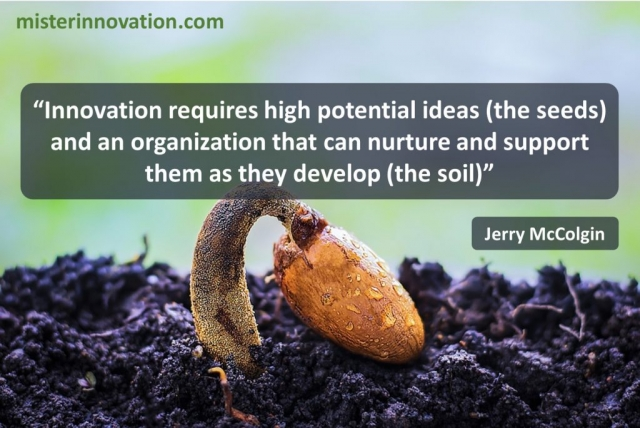 Jerry McColgin Quote on Innovation Seeds and Soil