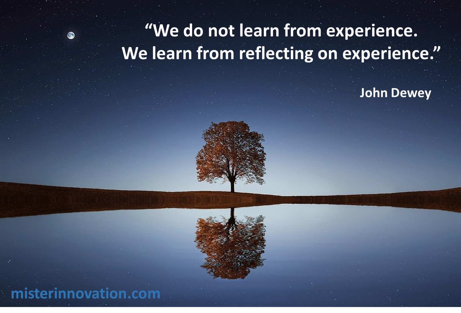 John Dewey Quote on Learn from Reflection not Experience