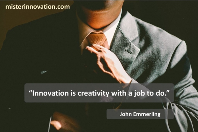 John Emmerling Quote on Innovation and Creativity Job