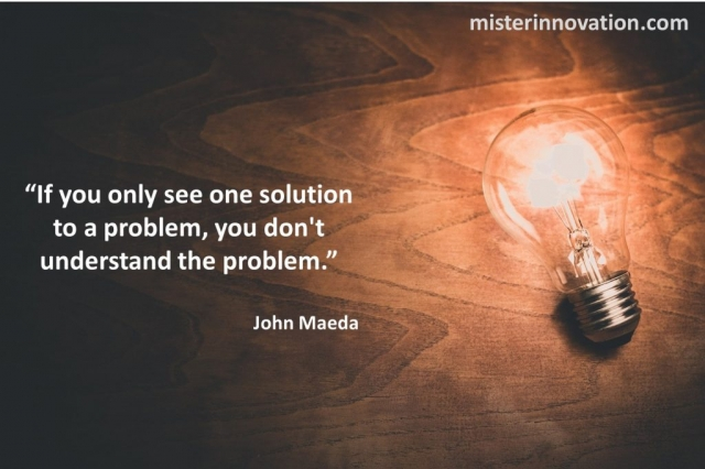 John Maeda quote on innovation and creative problem solving and design
