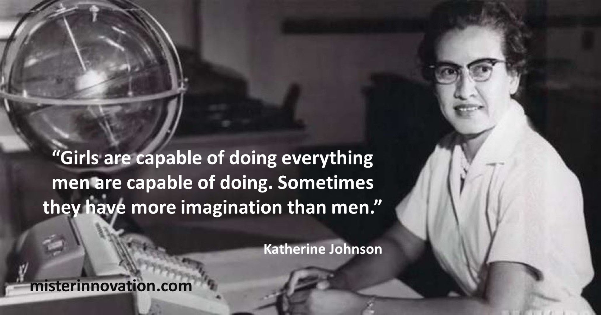 Katherine Johnson Quote on Girls Capability and Imagination