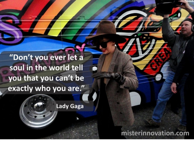 Lady Gaga Quote on Being Yourself