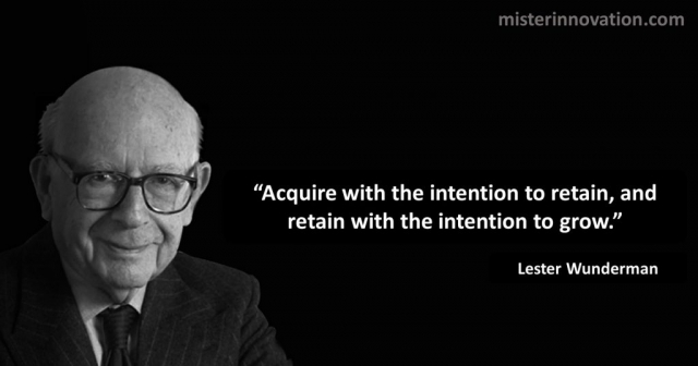 Lester Wunderman Quote on Retention and Growth