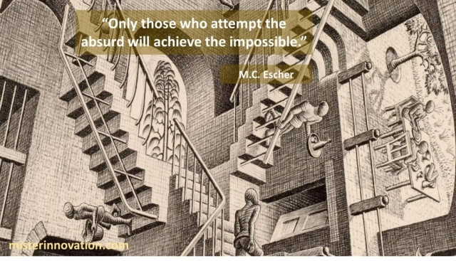 MC Escher Inspirational Quote About the Absurd and the Impossible