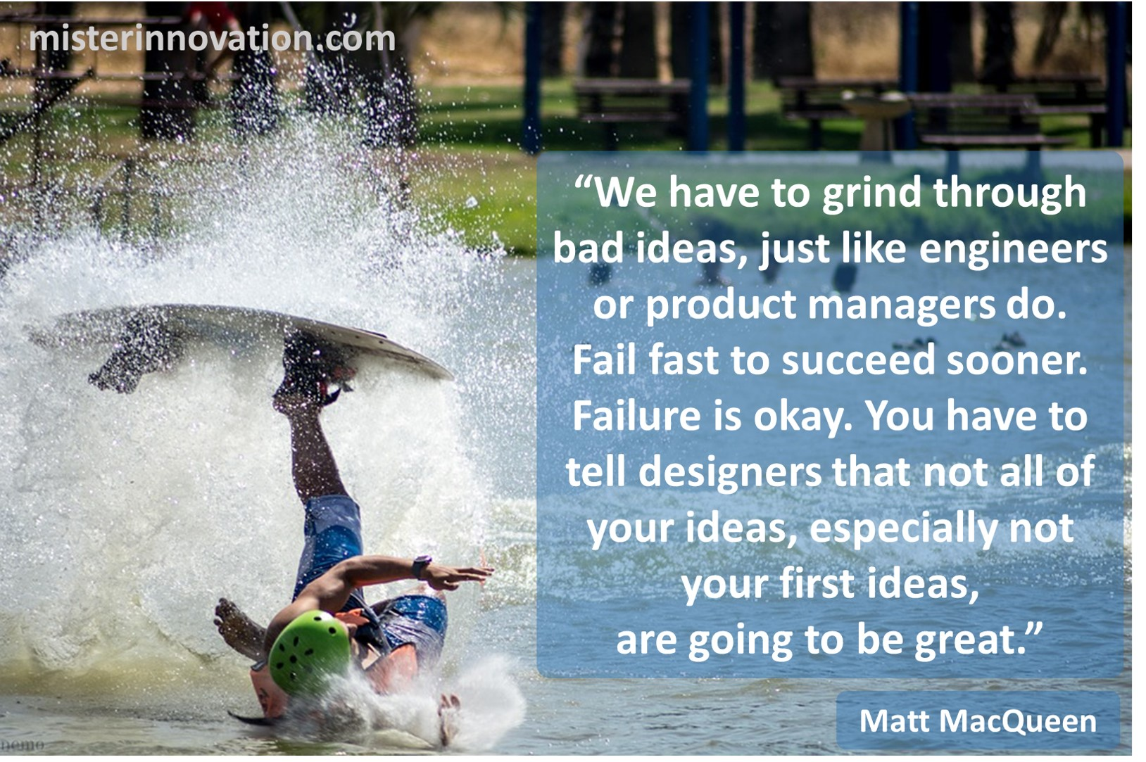 Matt MacQueen Quote on Fail Fast to Succeed Sooner