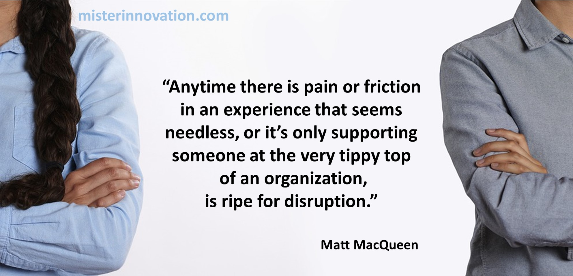 Matt MacQueen Quote on Pain Friction and Disruption